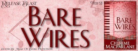 Bare Wires by Cherime MacFarlane Release Blast