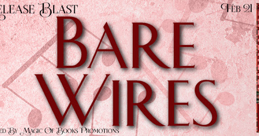 Release Blitz for Bare Wires by Cherime MacFarlane