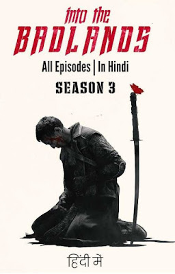 Into The Badlands S03 Complete Dual Audio Hindi 480p WEBRip Download
