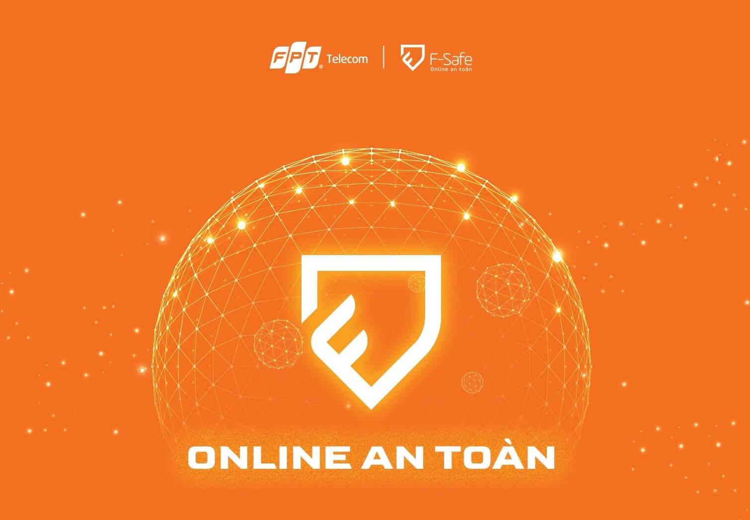 Lướt nét an toàn cùng F-Safe của FPT Telelcom
