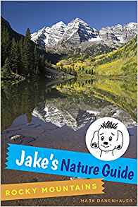 https://www.amazon.com/Jakes-Nature-Guide-Rocky-Mountains/dp/1635051002