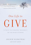 One Life to Give: A Path to Finding Yourself by Helping Others