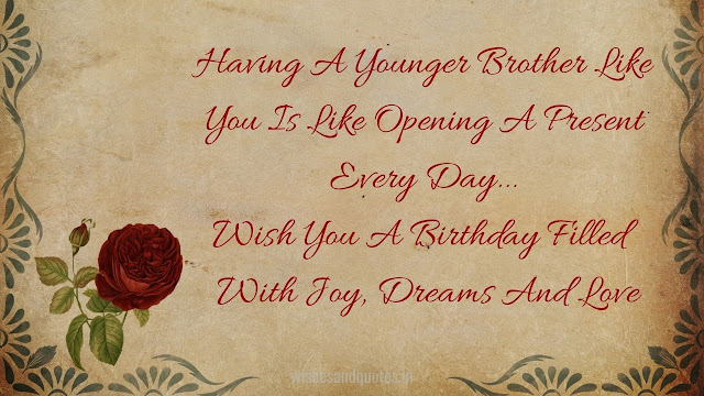 Birthday quotes for younger brother