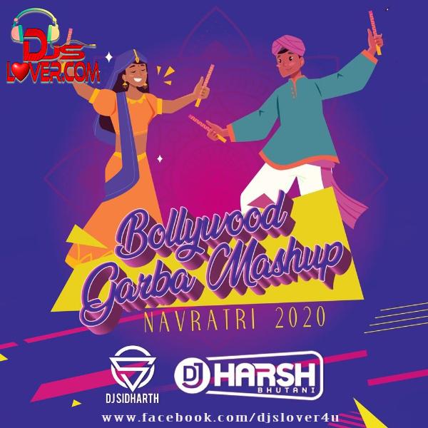Bollywood Garba Mashup Navratri 2020 DJ Sidharth X DJ Harsh Bhutani
