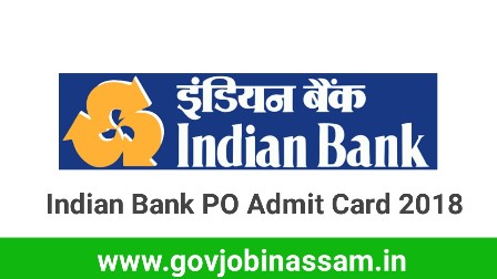 Indian Bank PO Admit Card 2018
