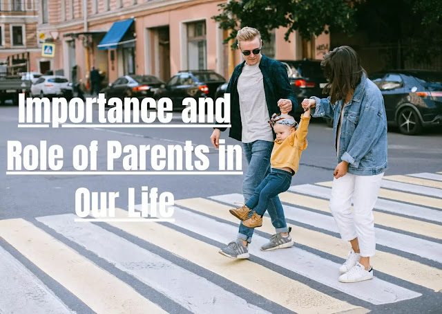 parents importance quotes, importance of parents in our life, role of parents in our life, importance of parents in our life quotes