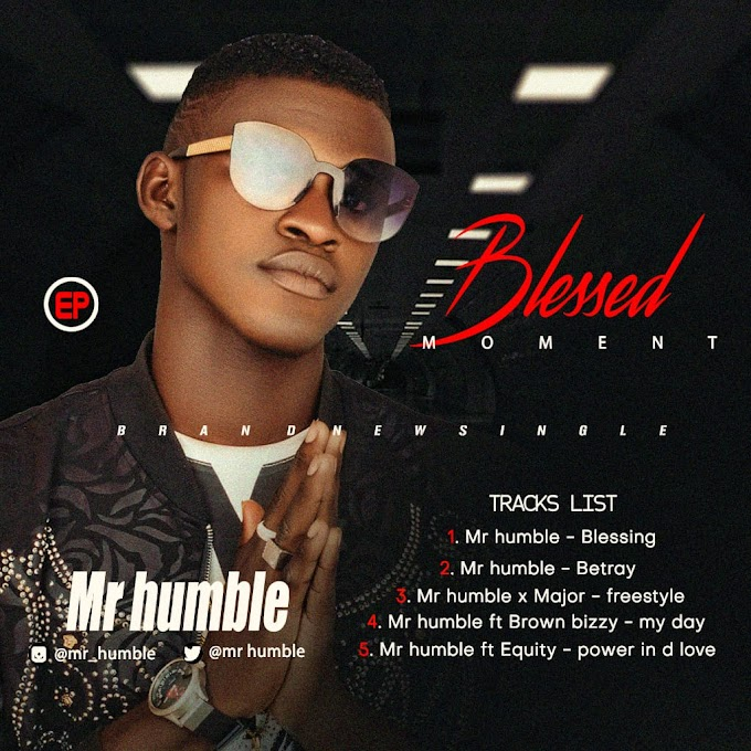 [Album] Mr Humble Blessed Moment full album