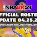 NBA 2K21 OFFICIAL ROSTER UPDATE 04.25.21 LATEST TRANSACTIONS+UPDATED LINEUPS