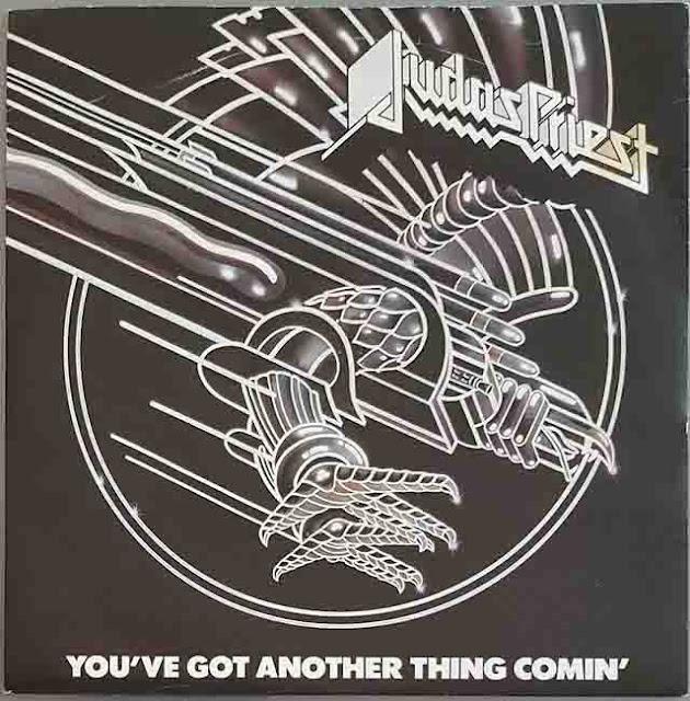 """Το single των Judas Priest """"You've Got Another Thing Coming"""""""