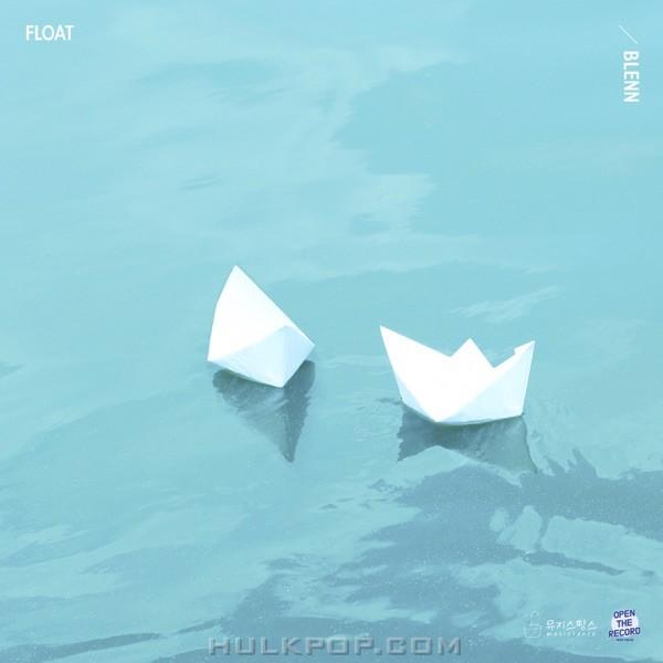 Blenn – Blend In Pt. 2 : Float – Single