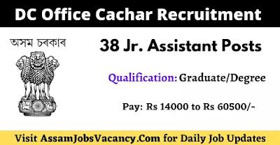 DC Office Cachar Job 2021