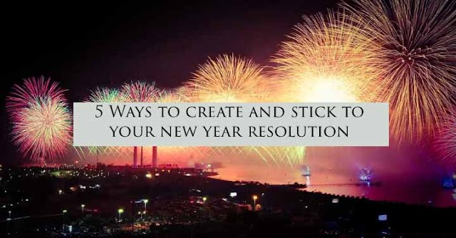 How To Make And Stick To Your New Year's Resolution