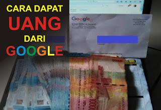 Cara Dapat Uang dari Google