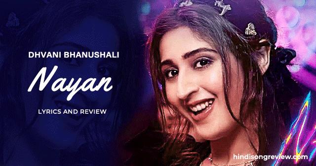 dhvani-bhanushali-nayan-lyrics-in-hindi