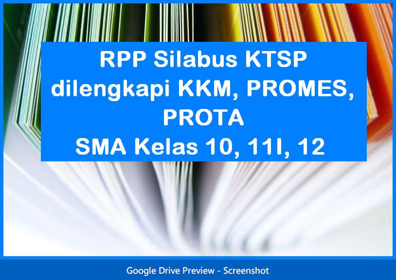 RPP Silabus SMA Kelas 10, 11I, 12 KTSP dilengkapi KKM, PROMES, PROTA