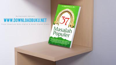 37 Masalah Populer - H. Abdul Somad, LC., MA