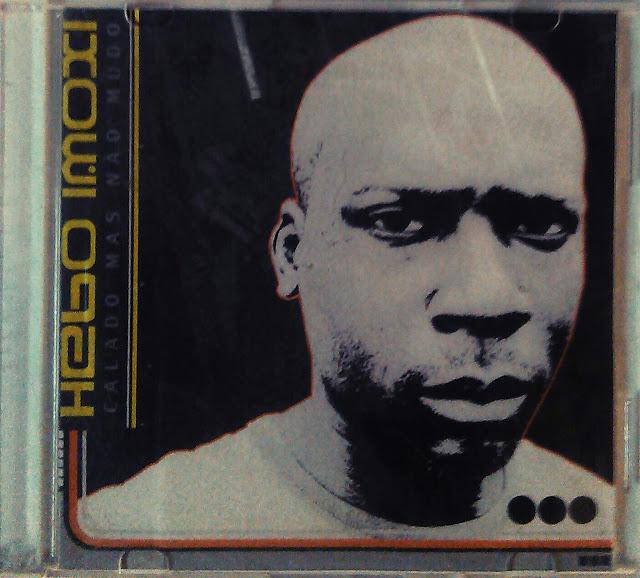 Hebo Imoxi - Calado Mas não Mudo(2010) // DOWNLOAD
