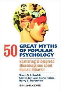 50 Ngộ Nhận Phổ Biến Của Tâm Lý Học Phổ Thông - Scott O. Lilienfeld