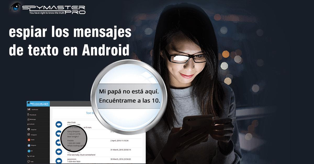 espiar mensajes de texto android