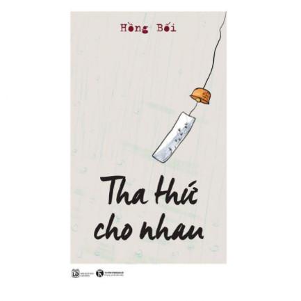 Tha Thứ Cho Nhau ebook PDF-EPUB-AWZ3-PRC-MOBI