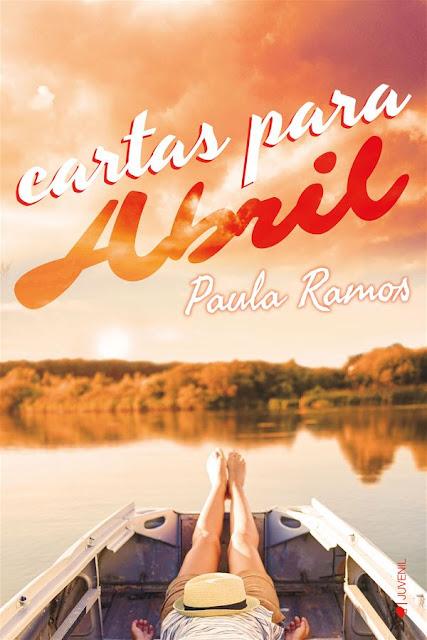 Cartas para Abril | Abril #2 | Paula Ramos