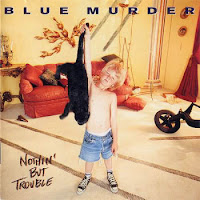 """Ο 2ος δίσκος των Blue Murder """"Nothin' But Trouble"""" που κυκλοφόρησε το 1993"""