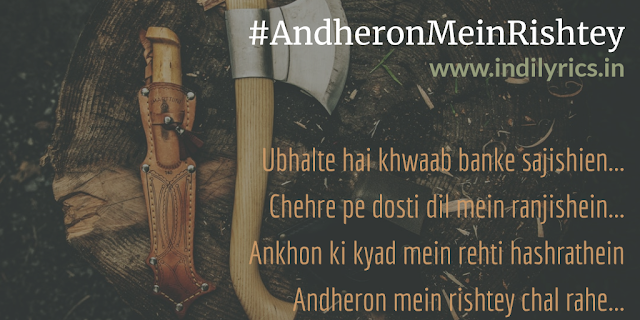 Andheron Mein Rishtey Chal Rahe | Arijit Singh | Saheb Biwi Aur Gangster 3 | Full song Lyrics with English Translation and Real Meaning and Quotes