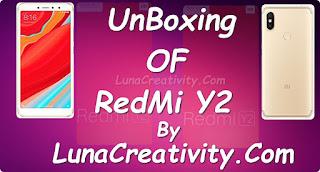 REDMI Y2 UNBOXING
