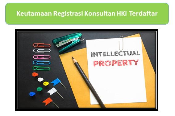 Keutamaan Registrasi Konsultan HKI Terdaftar