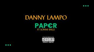 Danny Lampo ft Sonni - Balli(Paper)