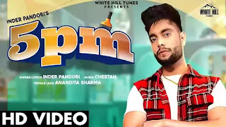 Checkout new song 5 PM Lyrics penned and sung by Inder Pandori