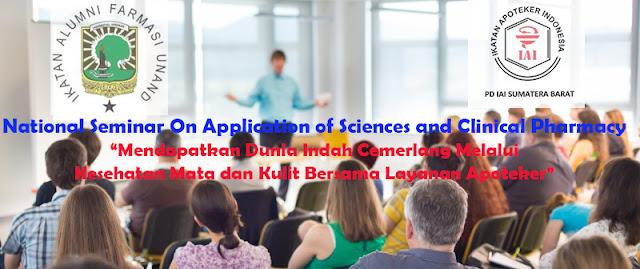 Seminar Nasional Penerapan Ilmu Pengetahuan Dan Klinikal Farmasi