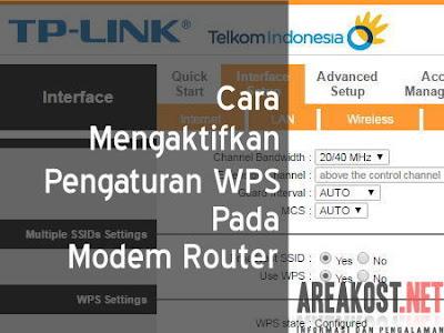 Cara Mengaktifkan Pengaturan WPS Pada Modem Router