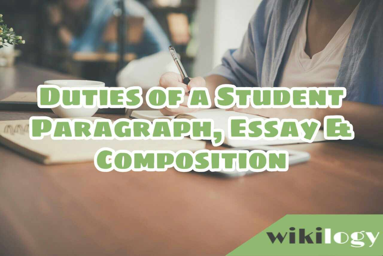Duties of A Student Composition Essay