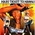Screenshot Saturday: Hard Ticket to Hawaii (Mill Creek)