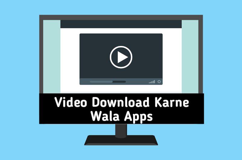 Video Download Karne Wala App