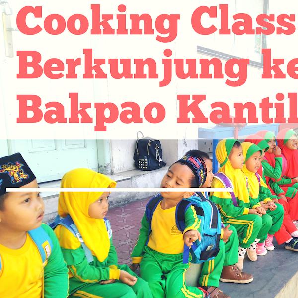 Cooking Class : Berkunjung ke Bakpao Kantil Salatiga