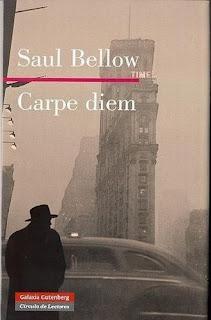 Carpe diem Saul Bellow