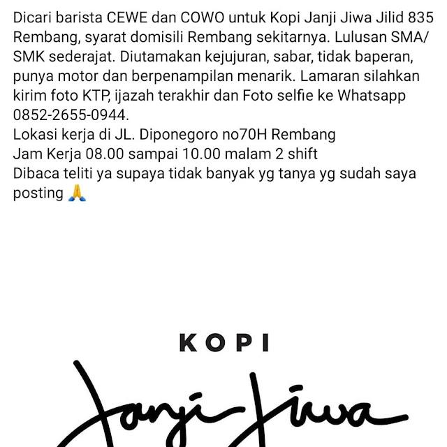 Lowongan Kerja Barista Kopi Janji Jiwa JIlid 835 Rembang