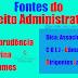 Fontes do Direito Administrativo.