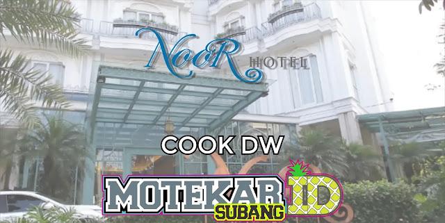 Info Loker Cook (DW) Noor Hotel Bandung 2019