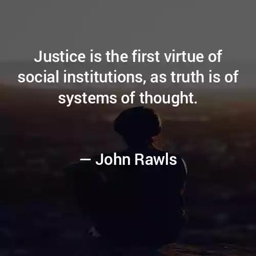 John Rawls Justice Quotes