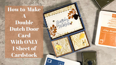 I have a fun Double Dutch Door Fun Fold for you today using just One Sheet of Cardstock.  Click here for the Video Tutorial