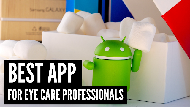 5 Useful android apps for Ophthalmologist, Optometrist and Ophthalmic Assistants