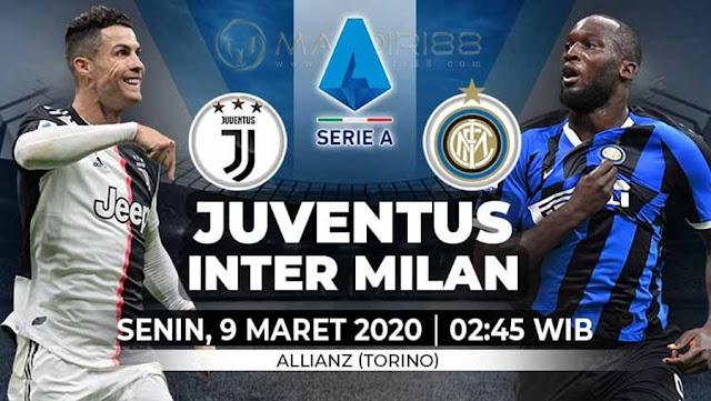 Prediksi Juventus Vs Inter Milan, Senin 09 Maret 2020 Pukul 02.45 WIB @ RCTI