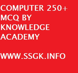 COMPUTER 250+ MCQ BY KNOWLEDGE ACADEMY