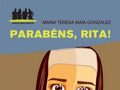 Parabéns, Rita! de Maria Teresa Maia Gonzalez