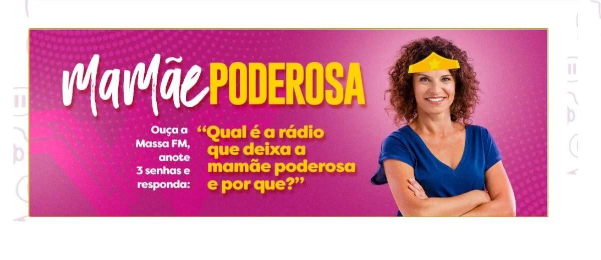 Promoção Massa FM Mamãe Poderosa Dia das Mães 2020 - Prêmio 5 Mil Reais