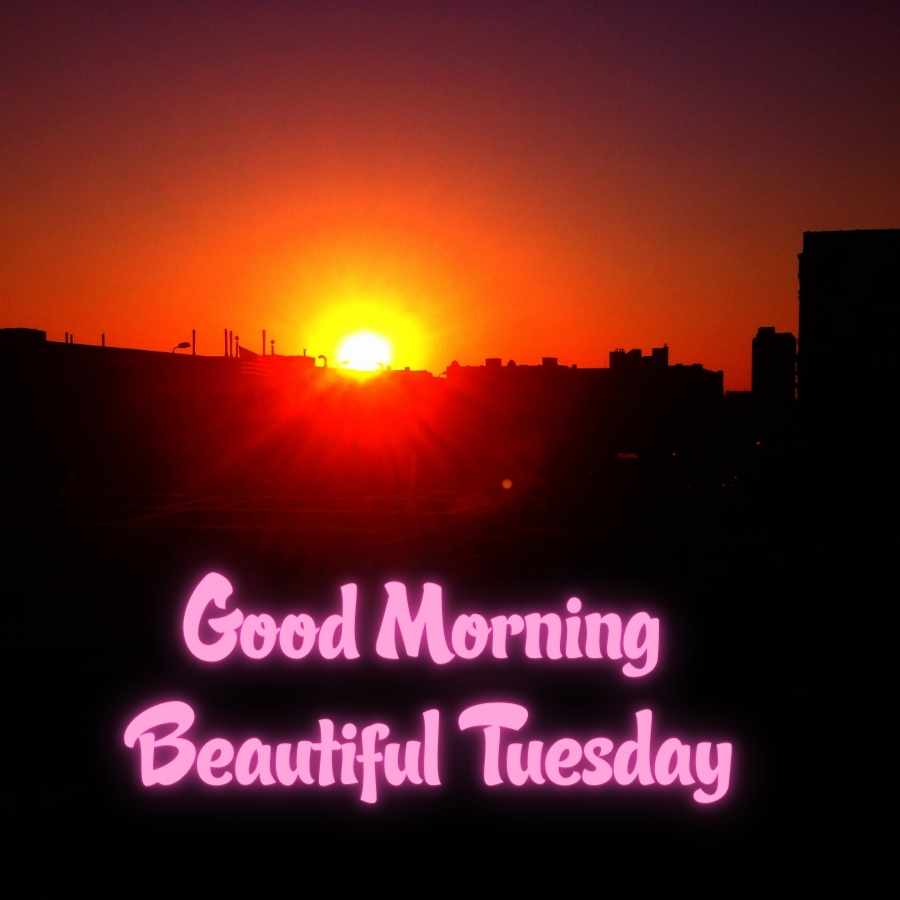 good morning images tuesday