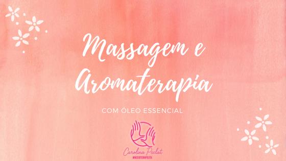 Aromaterapia com óleo essencial